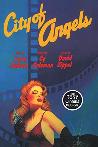 City of Angels (Applause Musical Library): Larry Gelbart, Cy