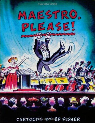 9781557831088: Maestro, Please!