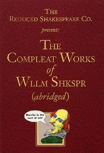 The Reduced Shakespeare Co. presentsThe Compleat Works: William Shakespeare, Adam