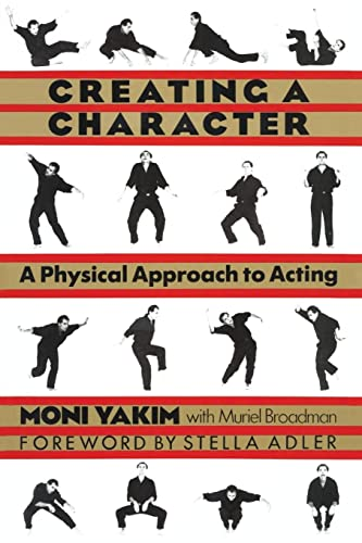 9781557831613: Creating a Character: Physical Approach to Acting