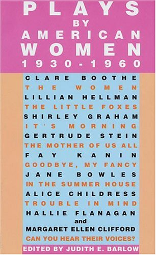 9781557831644: Plays by American Women 1930-1960