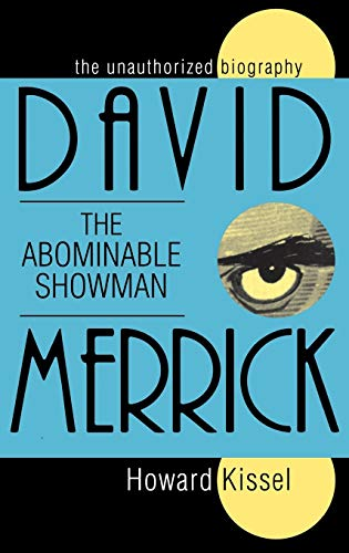9781557831729: David Merrick - The Abominable Showman: The Unauthorized Biography (Applause Books)