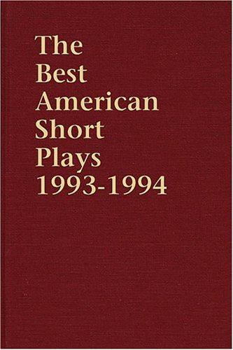 9781557832009: The Best American Short Plays 1993-1994