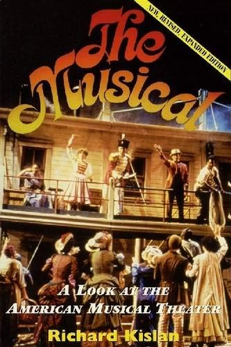 9781557832177: The Musical: A Look at the American Musical Theater