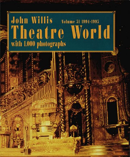 9781557832504: Theatre World 1994-1995, Vol. 51