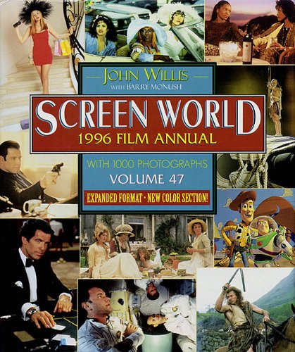 Screen World 1996 Film Annual ( Volume 47 ): Willis, John with Monush, Barry