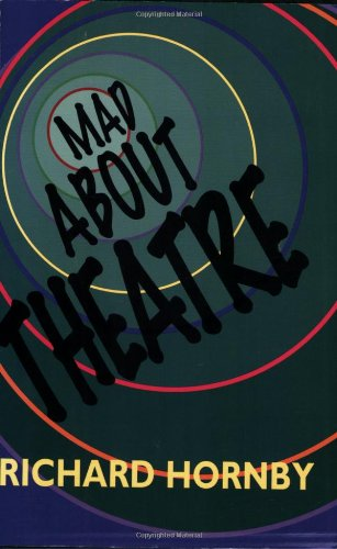 9781557832603: Mad About Theatre (The Applause Critics Circle)