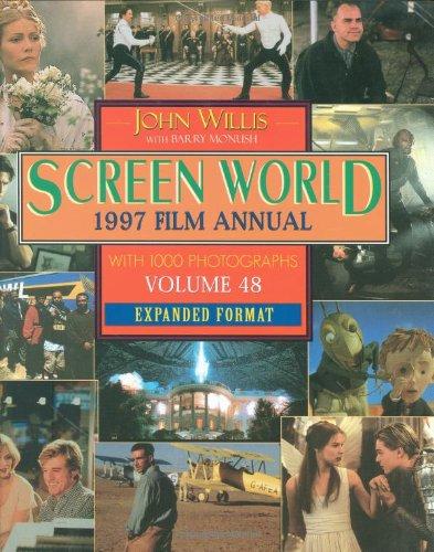 Screen World:1997 Film Annual: Volume 48 Expanded Format: Willis, John; Monush, Barry