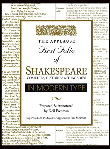 Applause First Folio of Shakespeare in Modern Type Comedies, Histories & Tragedies: Comedies, ...