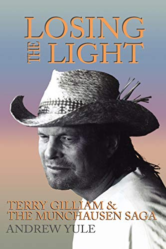 9781557833464: Losing the Light: Terry Gilliam and the Munchausen Saga