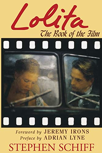 Lolita: The Book of the Film: Stephen Schiff