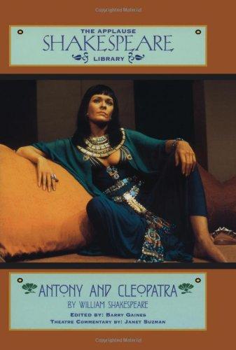 9781557833846: Antony & Cleopatra: The Applause Shakespeare Library