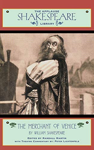 9781557833884: The Merchant of Venice: The Applause Shakespeare Library