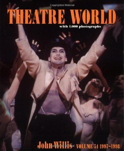 Theatre World, 1997-1998, Vol. 54: John Willis
