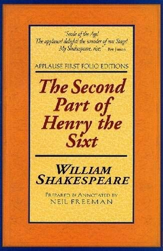 9781557834201: The Second Part of Henry the Sixt: Applause First Folio Editions (Folio Texts) (Pt. 2)