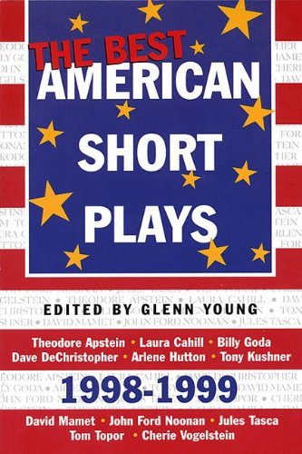 The Best American Short Plays 1998-1999 (Best American Short Plays): Glenn Young