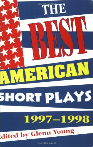 9781557834263: The Best American Short Plays 1997-1998