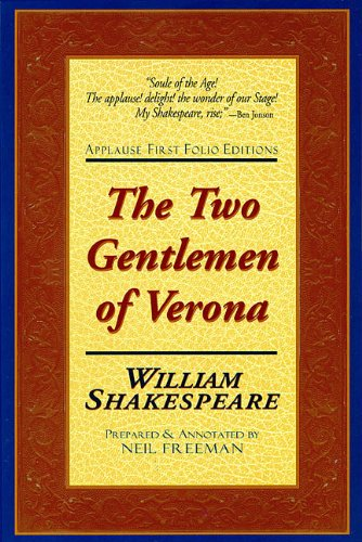 9781557834386: The Two Gentlemen of Verona: Applause First Folio Editions (Applause Shakespeare Library Folio Texts)
