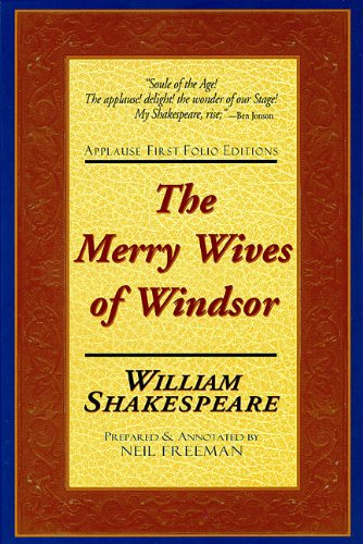 The Merry Wives of Windsor: Applause First: Shakespeare, William