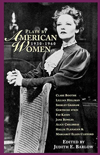 9781557834461: Plays by American Women: 1930-1960 (Applause Books for Young Readers)