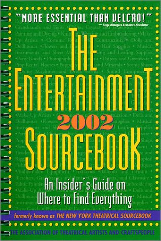 The Entertainment Sourcebook 2002: An Insider's Guide on Where to Find Everything: ATAC (The ...