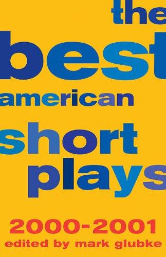 The Best American Short Plays 2000-2001: Glubke, Mark