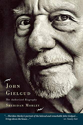 9781557835031: John Gielgud: The Authorized Biography