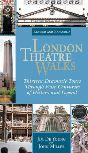 9781557835161: London Theatre Walks  & Expanded Edition: Thirteen Dramatic Tours Through Four Centuries of History and Legend