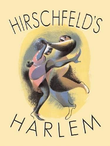 Hirschfeld's Harlem: Manhattan's Legendary Artist Illustrates This Legendary City Within ...
