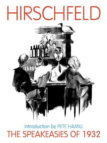 The Speakeasies of 1932: Gordon Kahn; Al Hirschfeld