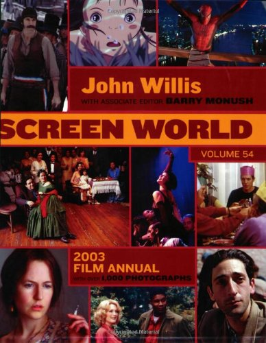 9781557835260: Screen World Volume 54: 2003 (John Willis Screen World)