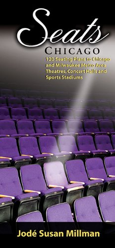 9781557835499: Seats: Chicago 120 Seating Plans to Chicago and Milwaukee Area Theatres, Concert Halls and Sports Stadiums (Seats Chicago: 125 Seating Plans to Chicago and Milwaukee)