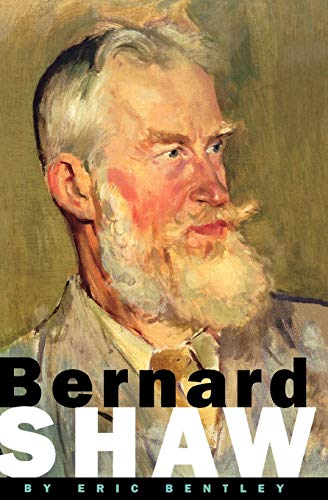 Bernard Shaw (Applause Books): Eric Bentley, George