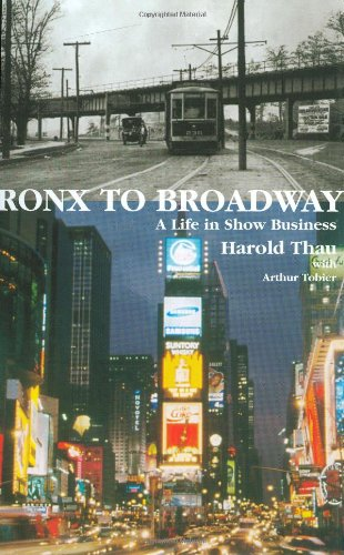 9781557835604: Bronx to Broadway: A Life in Show Business