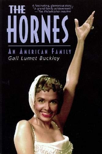 The Hornes: An American Family: Gail Lumet Buckley,
