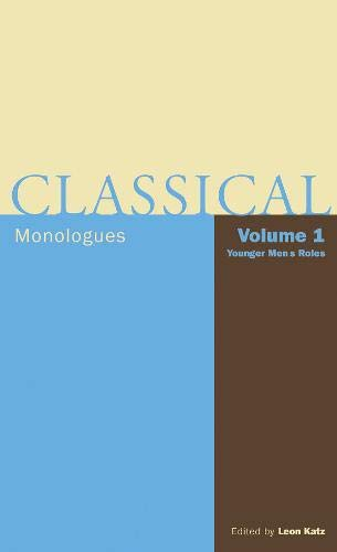 9781557835758: Classical Monologues: Volume 1, Younger Men