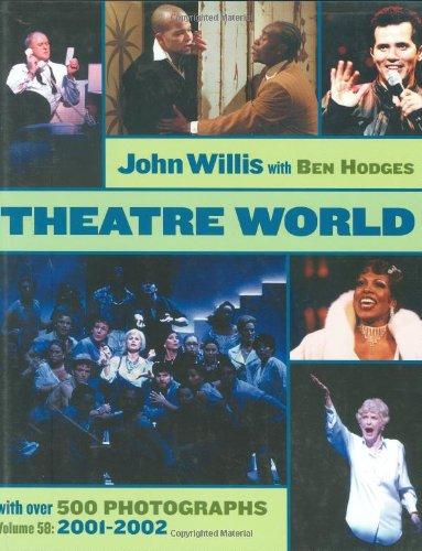 Theatre World Volume 58 - 2001-2002: Hardcover: Willis, John, Hodges, Ben