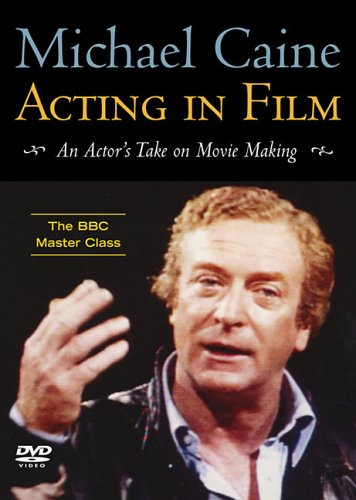 9781557836540: Acting In Film: An Actor's Take On Movie Making, The BBC Master Class