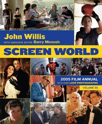 Screen World Volume 56: 2005 Paperback Edition (John Willis Screen World): Monush, Barry, Willis, ...
