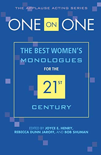 9781557837004: One on One: The Best Women's Monologues for the 21st Century (Applause Acting) (Applause Acting Series)