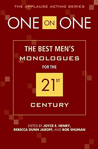 9781557837011: One on One: The Best Men's Monologues for the 21st Century