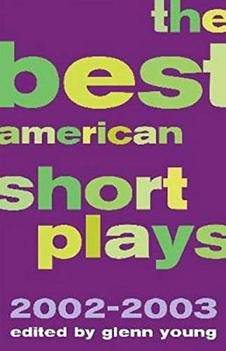9781557837202: The Best American Short Plays 2002-2003: Softcover