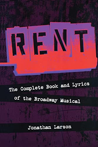 9781557837370: Rent: The Complete Book and Lyrics of the Broadway Musical