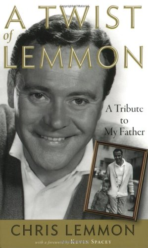 9781557837394: A Twist of Lemmon: A Tribute to My Father