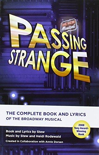 Passing Strange: Stew, Heidi Rodewald,