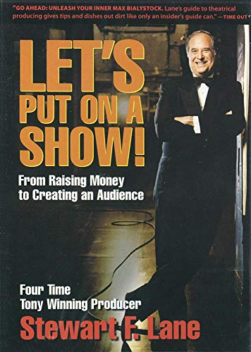 LET'S PUT ON A SHOW! FROM RAISING MONEY TO CREATING AN AUDIENCE: THE DVD Format: DvdRom