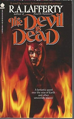 The Devil Is Dead: Lafferty, R. A.