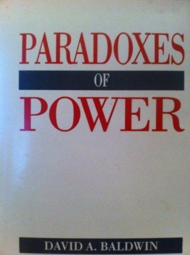 Paradoxes of Power: Baldwin, David A.