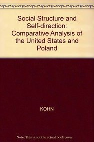 9781557860187: Social Structure and Self-direction: Comparative Analysis of the United States and Poland