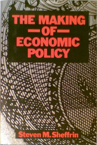 9781557860224: The Making of Economic Policy: History, Theory, Politics